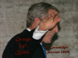 Photograph of George W. Bush by GWENDOLYN STEWART c. 2009; All Rights Reserved