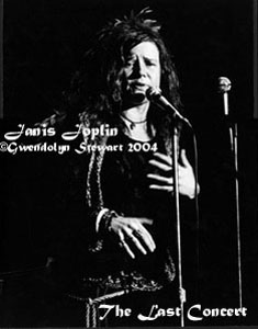 Photograph of JANIS JOPLIN on Stage at Her Last Concert, by GWENDOLYN  STEWART c. 2014; All Rights Reserved